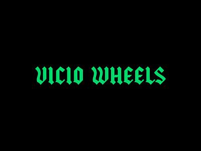 Vicio Wheels Logo typography branding skateboarding gothic blackletter letters logo logotype