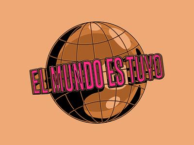 El mundo es tuyo (Globe) letters skate skateboarding illustration design
