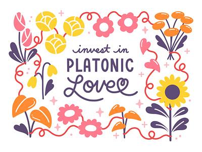 Invest in Platonic Love valentine plants handlettering lettering design vector digital painting drawing illustration