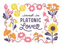 Invest in Platonic Love