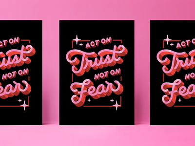Notes from Therapy Piece #1: Act on Trust type design typography hand lettering lettering graphic design design digital painting drawing illustration