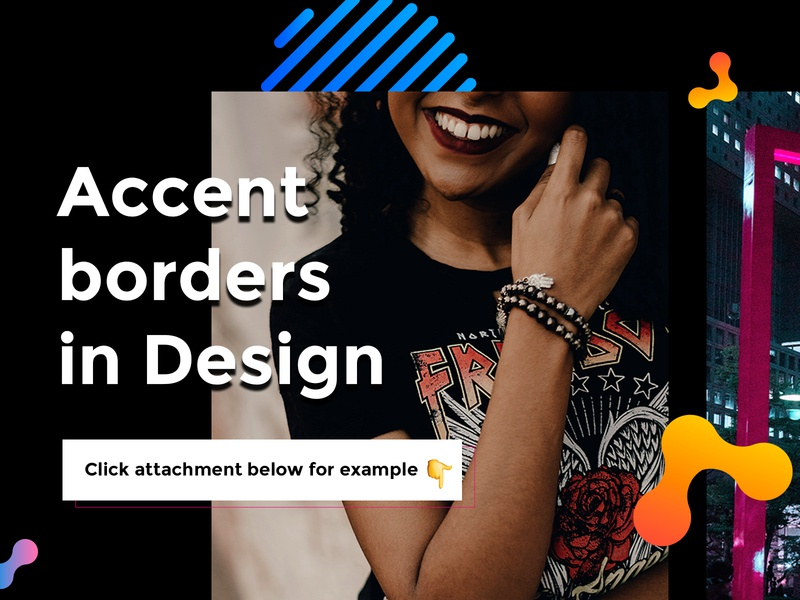 Accent borders in design type sketch web vector typography illustration ux ui design jam minimal illustrator color accent border clean branding app free tutorial design