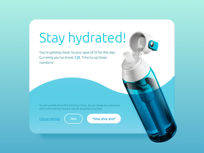 Stay hydrated hydrate reminder water overlay pop-up popup pop up app ux ui design daily ui dailyui daily