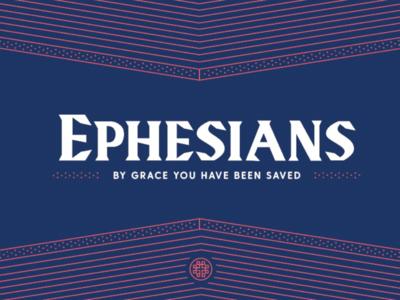 Ephesians Sermon Series Design