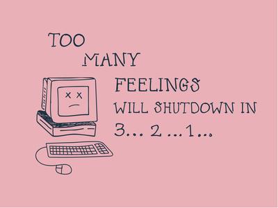 Feelings Shutdown