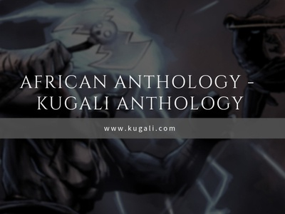 African Anthology |Kugali Anthology african african anthology horror literature fantasy anthologies african comics the kugali kugali the anthology horror anthologies anthology anthologies the kugali anthology kugali anthology