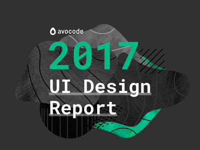 2017 UI Design Report report avocode abstract design ui