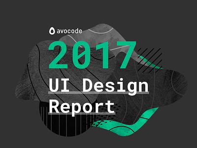 2017 UI Design Report report avocode abstract design ui