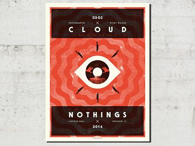 Cloud Nothings adam hanson design illustration gig poster screen print ahco cloud nothings eyeball eye texture psychic