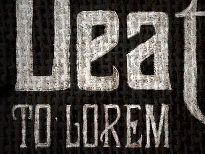 Death to Lorem Ipsum handdrawn typography fonts black white cotton texture