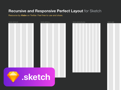Recursive and Responsive Perfect Layout for Sketch ipad iphone 8 plus iphone 8 iphone x responsive web columns grid layout freebie sketch resource