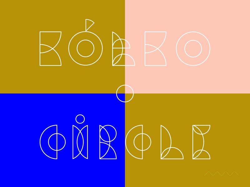Kółko / Circle font playful shapes modernism bauhaus geometic symbol lettering typography type font colors minimal simple vector graphic marmarka
