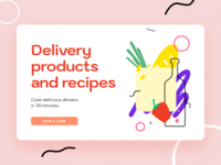Delivery products and recipes