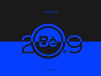 "Welcome to 2019 "" Behance "" Design"