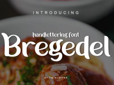 Bregedel holiday unique business pen serif san typeface script