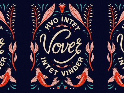 Hvo intet vover quote photoshop customlettering typography lettering lettering art lettering artist graphic design illustration design