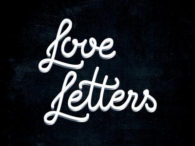 Love Letters letters hand-written script hand-writing custom vector lettering