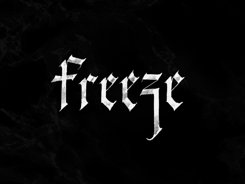 Freeze letters hand-written gothic hand-writing calligraphy