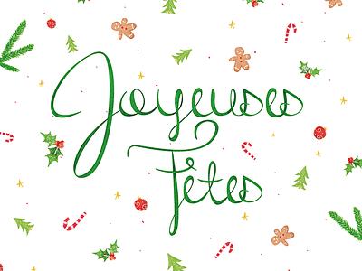 Joyeuses fêtes ! illustration christmas typography