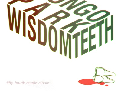 Mungo Park 'Wisdom teeth' cover art vector typography illustration