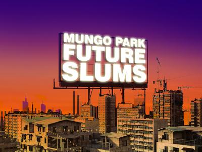 Mungo Park Future Slums illustration