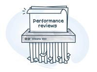 Shredding The Performance Reviews