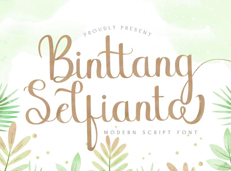 Binttang Selfianto - Script Font whimsical ligature elegant handdrawn casual stylish classy feminime modern luxury signature logotype handwritten handlettering calligraphy
