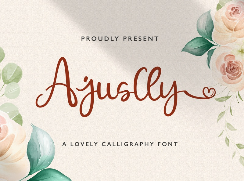 Ajuslly - Modern Calligraphy Font script whimsical ligature elegant handdrawn casual stylish lovely feminime modern luxury signature handwritten handlettering calligraphy