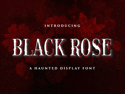 Black Rose - Haunted Display Font logotype dingbats spooky quirky handlettering handdrawn halloween ghost horror scary scream haunted gothic display. decorative