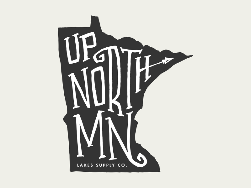 Up North MN for Lakes Supply Co up north mn up north mn shirt illustration t-shirt apparel minnesota outdoors lake handlettering fishing hand lettering