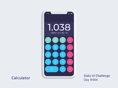 Daily UI Design Challenge #004 - Calculator calculator app calculator dailyui 004 daily ui challenge dailyui