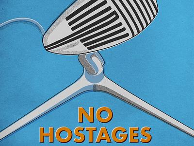 No Hostages Podcast microphone radio overprint halftone retro art podcast