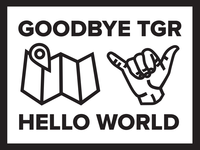 Goodbye TGR - Hello World