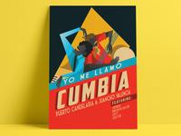 Poster Yo Me Llamo Cumbia
