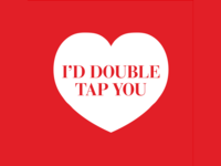 I'd Double Tap You