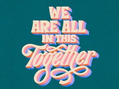 We Are All In This Together lettering typo superniceletters script font typography carmigrau handlettering illustration illo