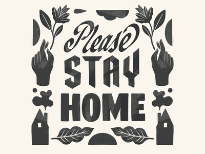 Please Stay Home drawing stayhome lettering illo font typography carmigrau handlettering illustration