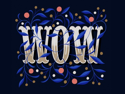 Wow illustration floral illo typography typo font handlettering lettering