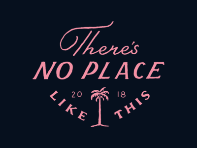 There is no place like this