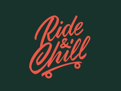 Ride & Chill