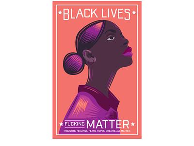 Black Lives Fucking Matter work in progress protest blm blacklivesmatter colors design art color illustration