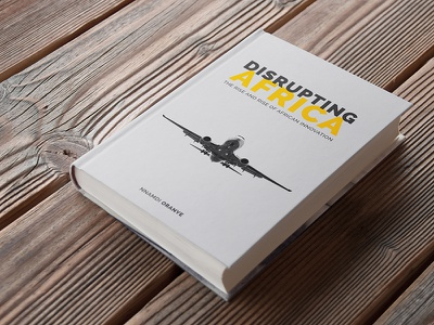 Disrupting Africa Book Cover african innovation innovation africa aeroplane book cover design print design book cover