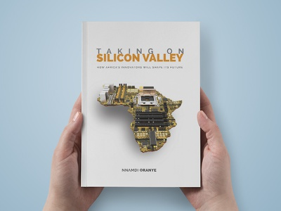 Taking On Silicon Valley Book Cover silicon valley book design print design innovation book cover design book cover african innovation africa motherboard