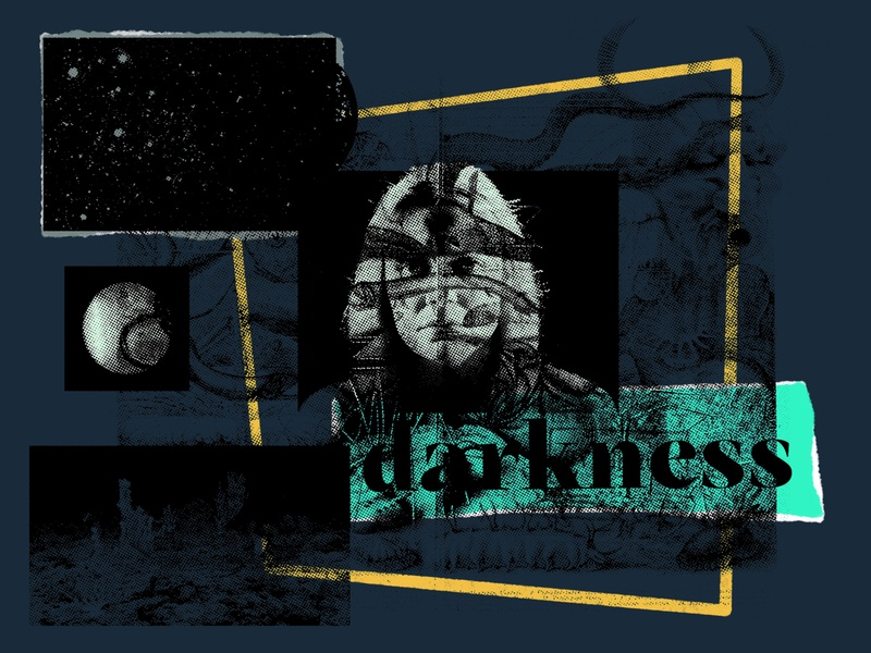 collage two – darkness