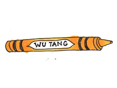 Wu-Tang Crayon comin' at ya