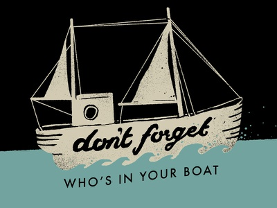 Don't Forget church boat typography blue ship type lettering