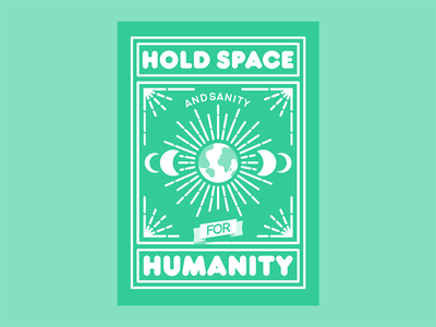 Hold space and sanity for humanity vector illustration vectorposter