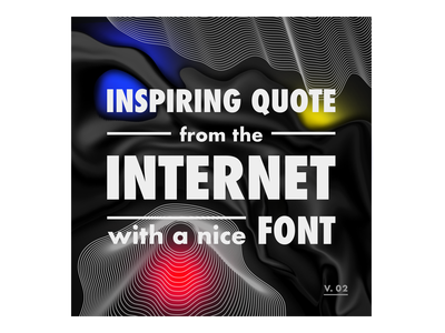 Inspiring quote ftom the internet with a nice font quotes quote inspiration graphic design abstract design