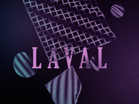 Laval Visual - coming up!