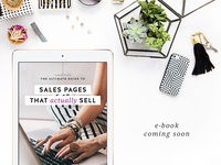 The Ultimate Guide to Sales Pages That Actually Sell - Ebook